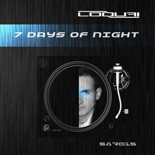 Loquai * 7 Days of Night * (Original Mix) SAR015 * Out Now on Beatport !