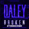 Daley - Broken (AfterHouse Remix) Prod. By DeeJay Fingers