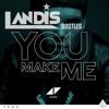 Avicii - You Make Me (Landis Bootleg)