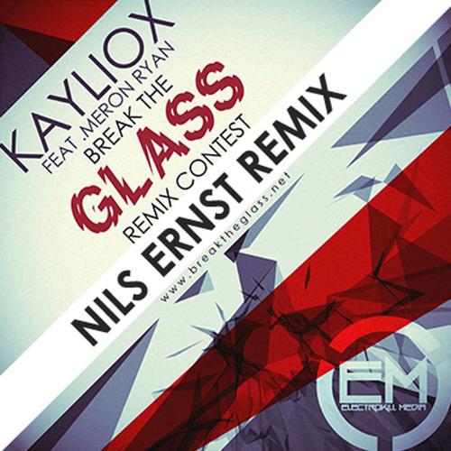 Kayliox - Glass feat. Meron Ryan (Nils Ernst Remix)