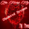 DJ DAZ- SHATTERED DREAMS- LATIN FREESTYLE MIX