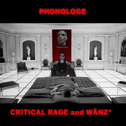 30.08.2013 - PHONOLOGE - CRITICAL RAGE
