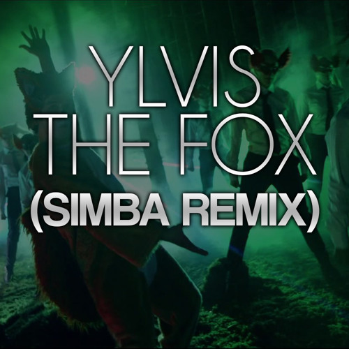 The Fox (Simba Bootleg Remix)