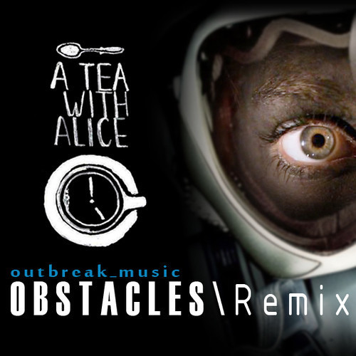 Obstacles (Outbreak Music Remix)
