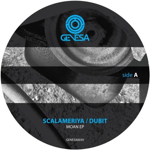 GENESA003V - B1 - Scalameriya & Dubit - Moan (Original Mix)