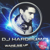 DJ HARDBUMPI VOL. 1 - WAKE ME UP - (RE-START RECORDS REMIX)