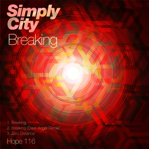 HOPE 116: Simply City - Breaking (Dave Angel Rework)