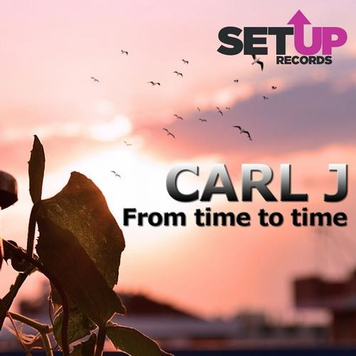 CARLJ - From Time to Time [SETUP Records]