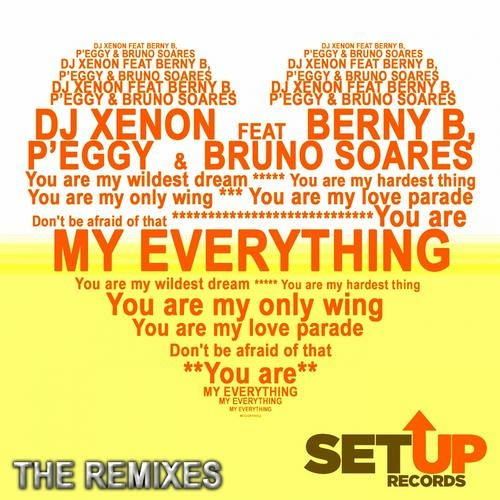 DJ Xenon - My Everything feat. Berny B, P'eggy & Bruno Soares (Carl J Remix) [SETUP Records]