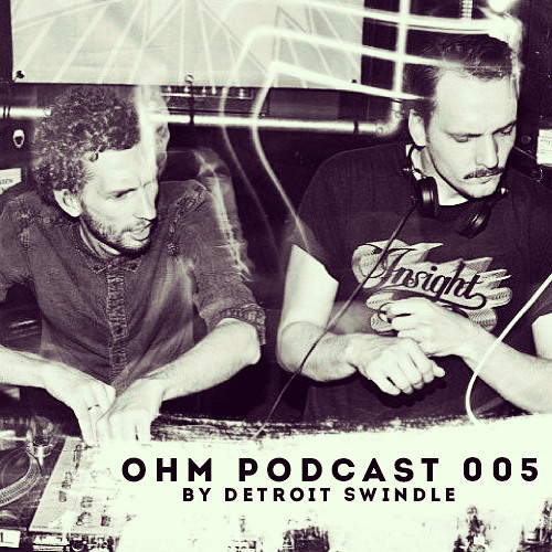 Ohm Podcast 05 - Detroit Swindle
