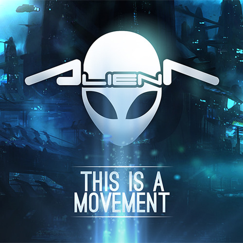 Alien T - This is a movement (Traxtorm Records - TRAX0112)