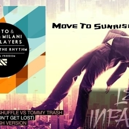 Move To Sunrise Rhythm      (Les Infames Vocal SmashUp!)