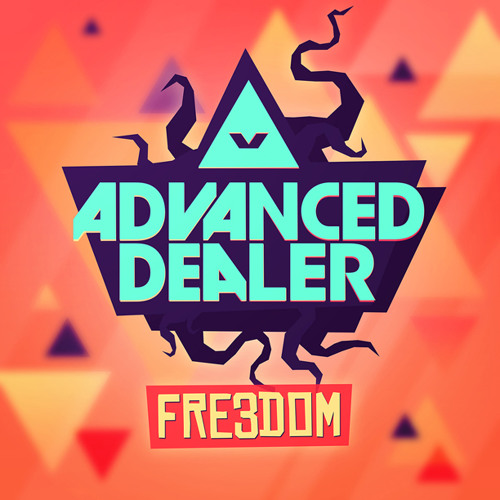 Advancer Dealer - Freedom (Traxtorm Records - TRAX0113)