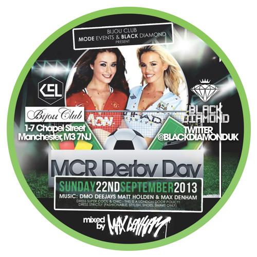 MAX DENHAM - BLKDIAMOND MIX CD (MCR DERBY AFTERPARTY)