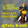 MUSIC FOR GONG GONG ( djTelis