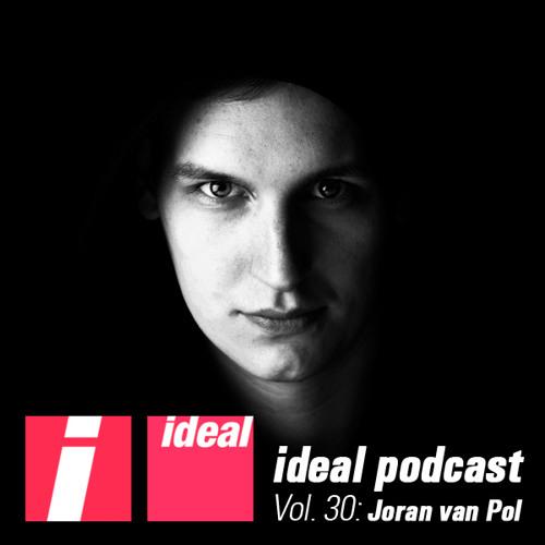 Ideal Podcast Vol. 30 - Joran Van Pol