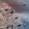 2. Rouge-Less (ft. London SkyWalker)