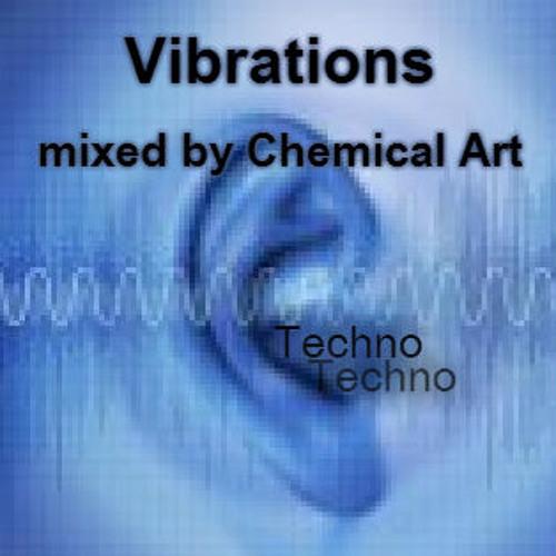 Vibrations - PODCAST - Techno DJ SET - CHEMICAL ART (AUSTRALIA)