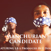 Manchurian Candidate ft LB Prod. by E DOUBLE
