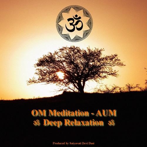 ॐ - OM Meditation - Deep Relaxation - AUM - ॐ by Ruby Burrows