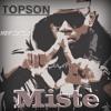 Mistè by Topson (BrandNew track)