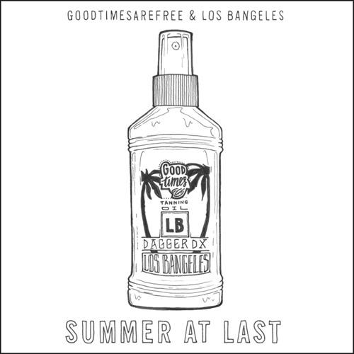 G.T.A.F. & Los Bangeles - Summer At Last