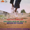 South African Kwaito House Mixed By Sam K