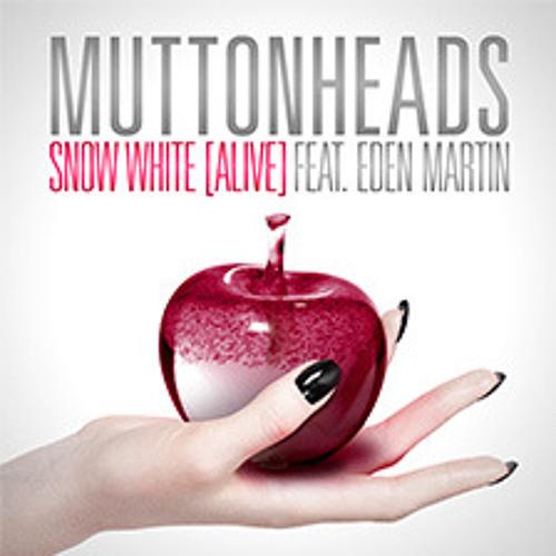 Muttonheads feat Eden Martin - Snow White (Vikigor Remix) free-DL
