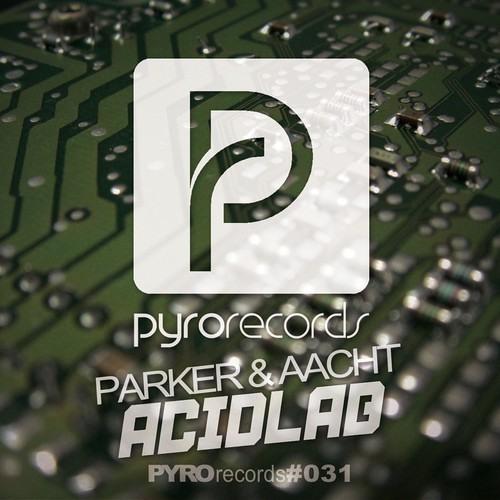 Parker & Aacht -Acidlab (Andy Myler Remix ) Now On Beatport