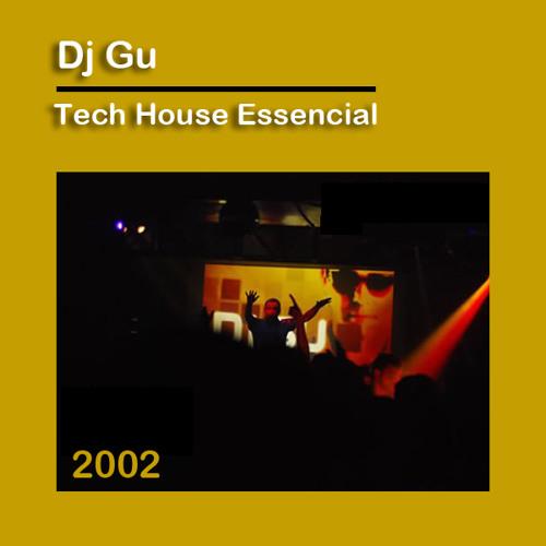 Dj Gu - Tech House Essencial (2002)