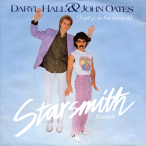 Hall & Oates - I Can't Go For That (Starsmith Rework)