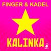 FINGER & KADEL - Kalinka (Svetlanas Original Mix) (Snippet)