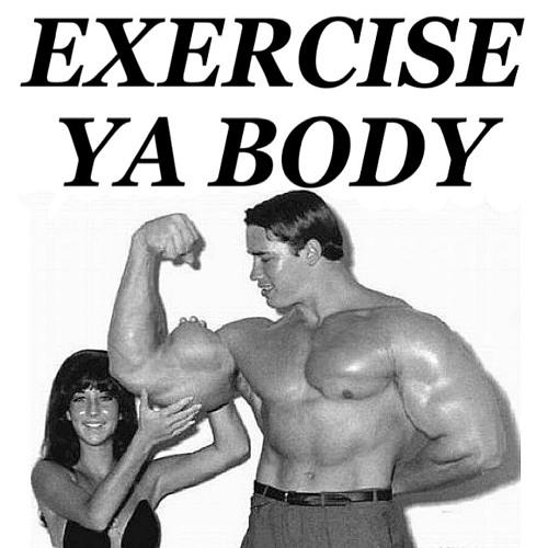 Exercise Ya Body ft. JSTJR