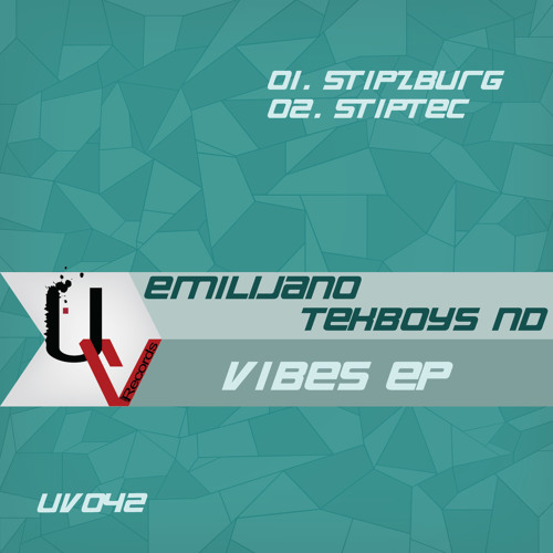 [UV042] Emilijano, Tekboys ND - Vibes EP - Available in all major digital stores !!!