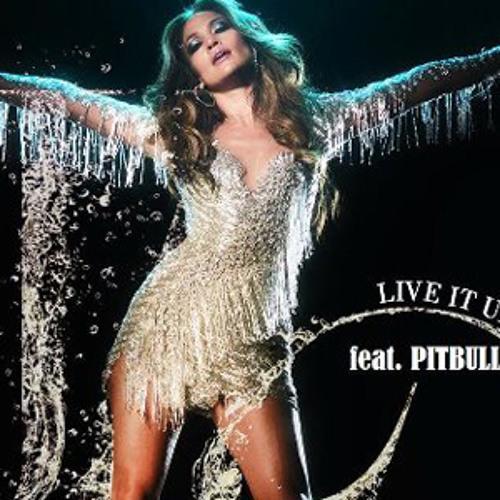 Live It Up - Jennifer Lopez Feat Pitbull