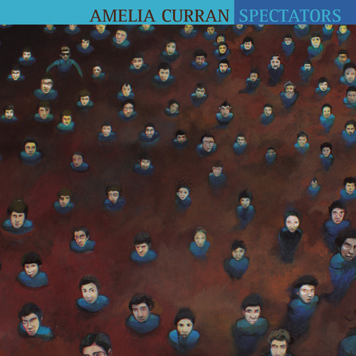 Amelia Curran - Spectators