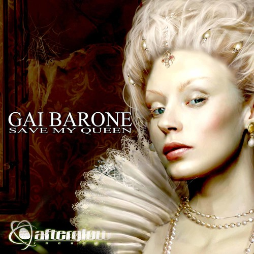 Gai Barone - Save My Queen (LoQuai Remix) [Afterglow Rec.] Release: 23 Sep. 2013