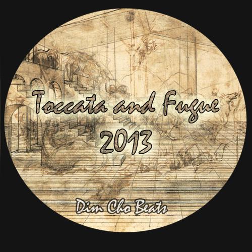 Toccata And Fugue 2013