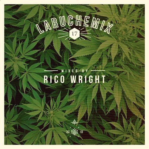 Rico Wright - LarucheMIX #17