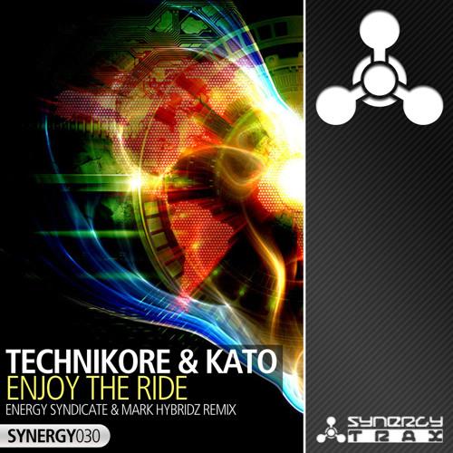 Technikore & Kato - Enjoy The Ride (Energy Syndicate & Mark HybridZ Remix)*ON SALE 28-10-2013*