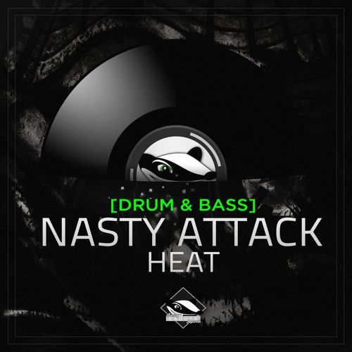 Nasty Attack - Heat [Raving Badger Release]