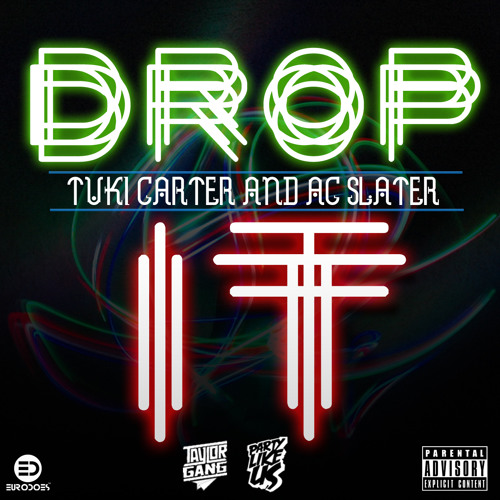 Drop It Boy by Tuki Carter (Prod. by Ac Slater)