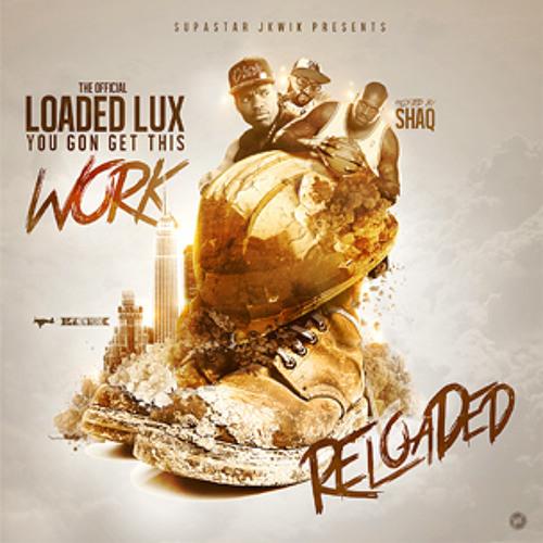 Loaded Lux - (Shaq Loaded Lux Supastar J. Kwik! Intro)