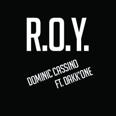 R.O.Y. (Rookies Of the Year) Ft. Dakk'One