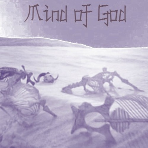 Mind of God - Looming Pestilence Bides Its Time, then Strikes
