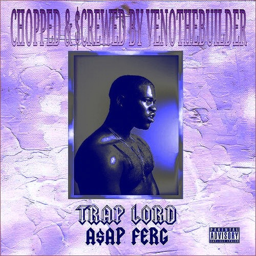 A$AP Ferg - Fuck Out My Face (Chopped & $crewed By VenoTheBuilder)