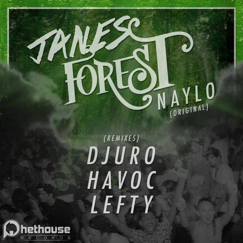 Naylo - Janes Forest (Djuro Remix) [PHETHOUSE RECORDS] Out September 24th