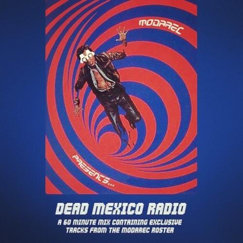 Dead Mexico Show 11 (Modarec Special)