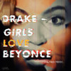 Drake Girls Love Beyonce Jersey Club Stephc Baby Remix Mp3