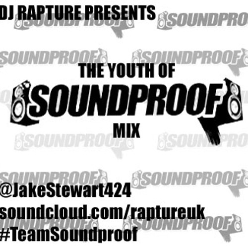 The Youth Of Soundproof Mix